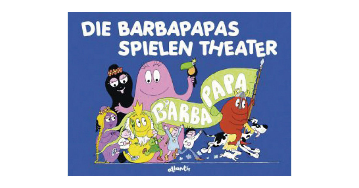 Barbapapa: Die Barbapapas spielen Theater