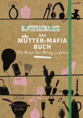 Buch - Das Mütter-Mafia-Buch
