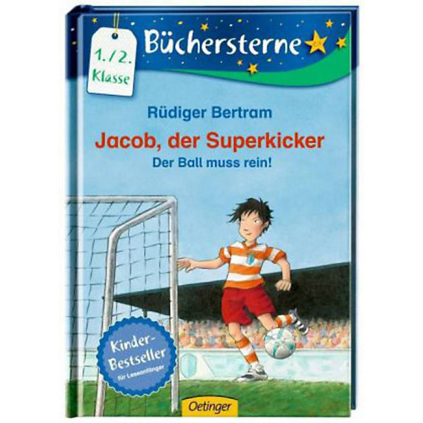 jacob der superkicker der ball muss rein r diger bertram mytoys. Black Bedroom Furniture Sets. Home Design Ideas