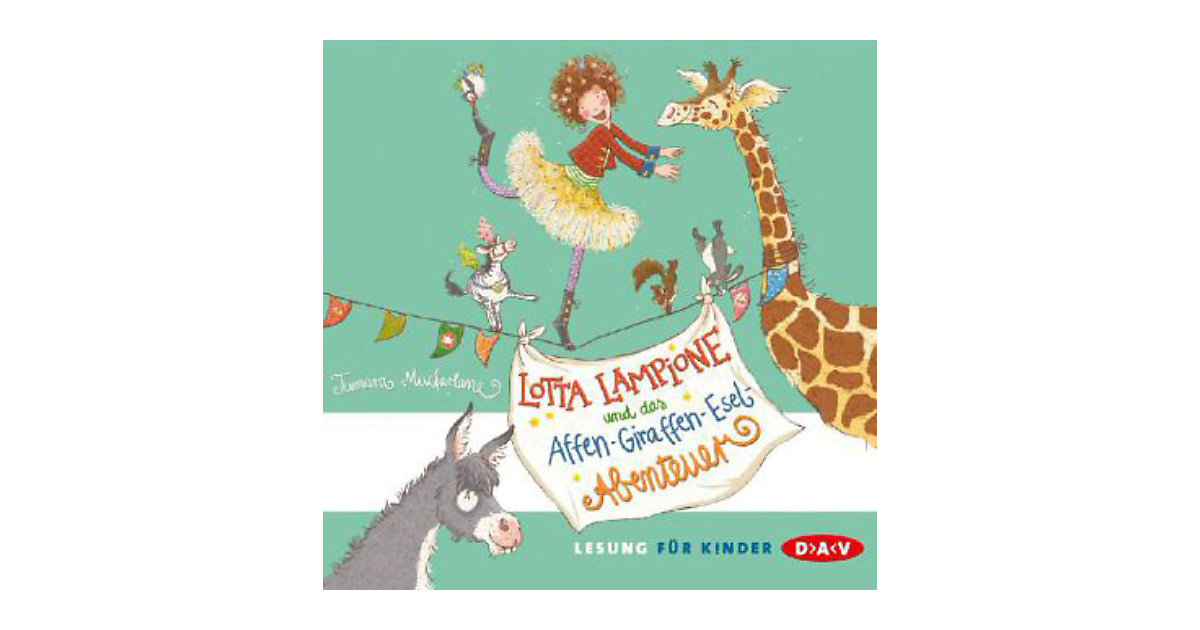 Lotta Lampione und das Affen-Giraffen-Esel-Aben...