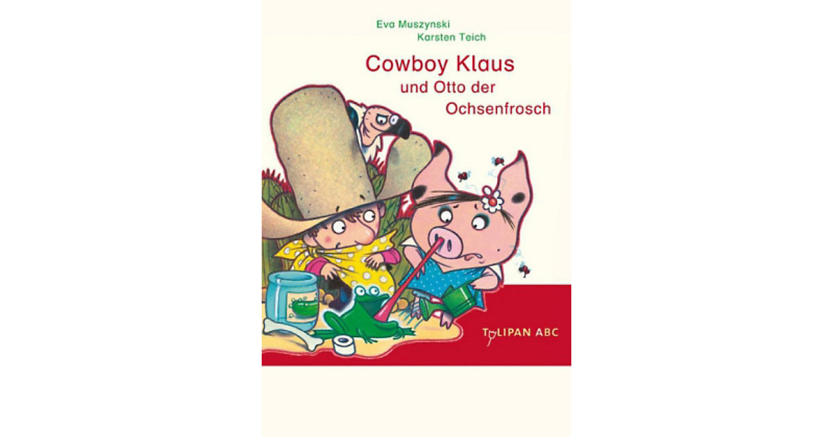 Cowboy Klaus und Otto der Ochsenfrosch