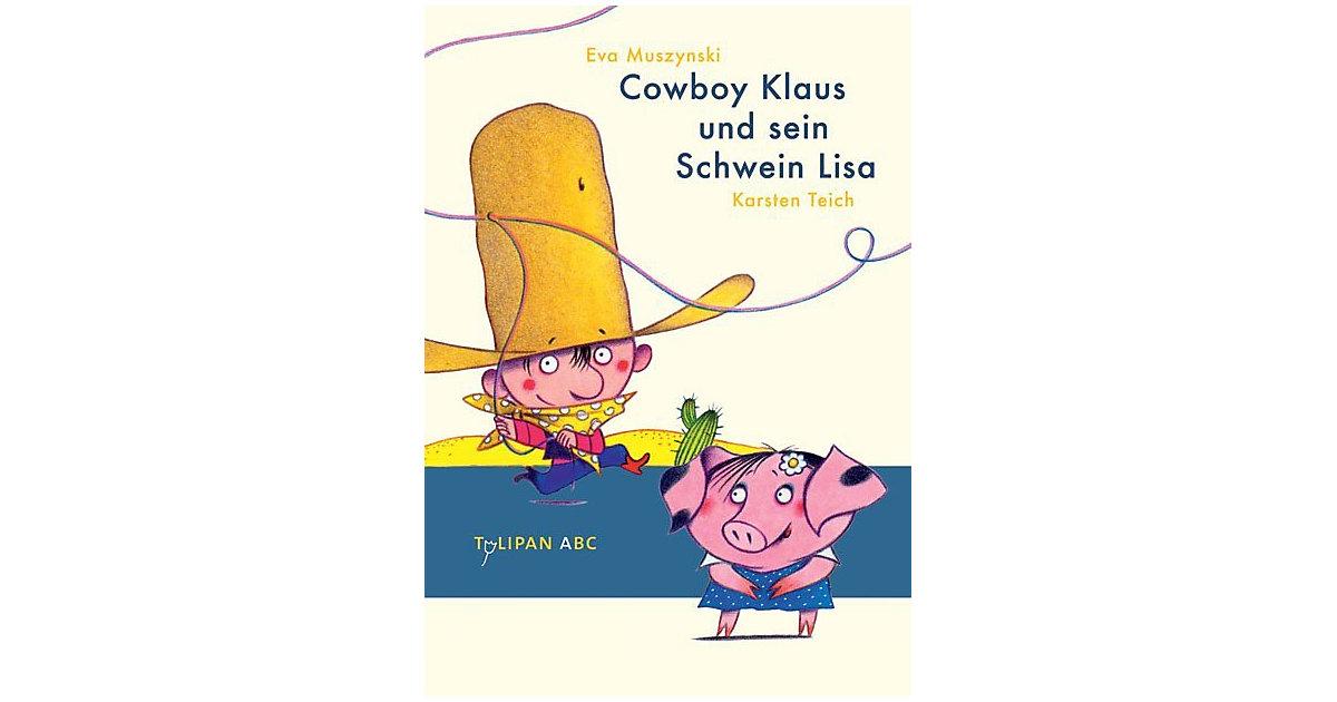 Buch - Tulipan ABC: Cowboy Klaus und sein Schwein Lisa