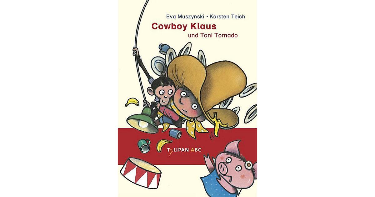 Tulipan ABC: Cowboy Klaus und Toni Tornado