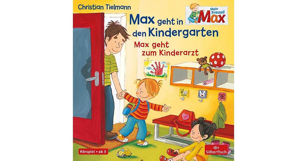 Mein Freund Max: Max geht in den Kindergarten / Max geht zum Kinderarzt, 1 Audio-CD Hörbuch