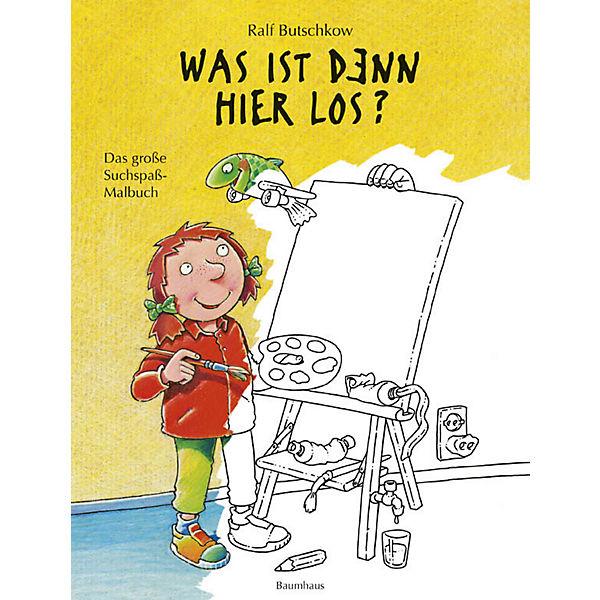 Was ist denn hier los? Das große Suchspaß-Malbuch, Ralf Butschkow ...