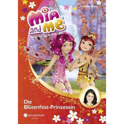 Mia and me: Die Blütenfest-Prinzessin, Band 9