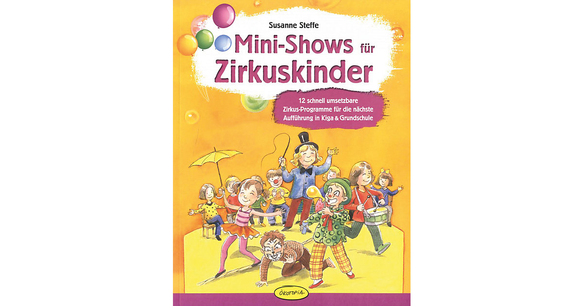 Mini-Shows Zirkuskinder Kinder