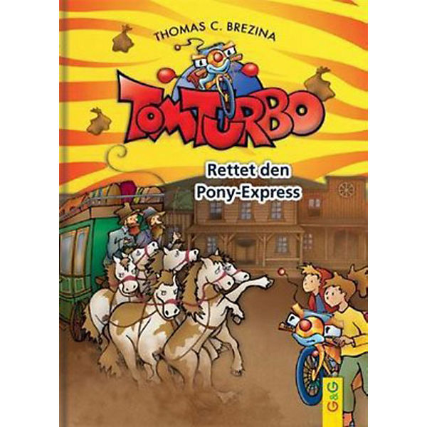 Tom Turbo: Rettet den Ponyexpress
