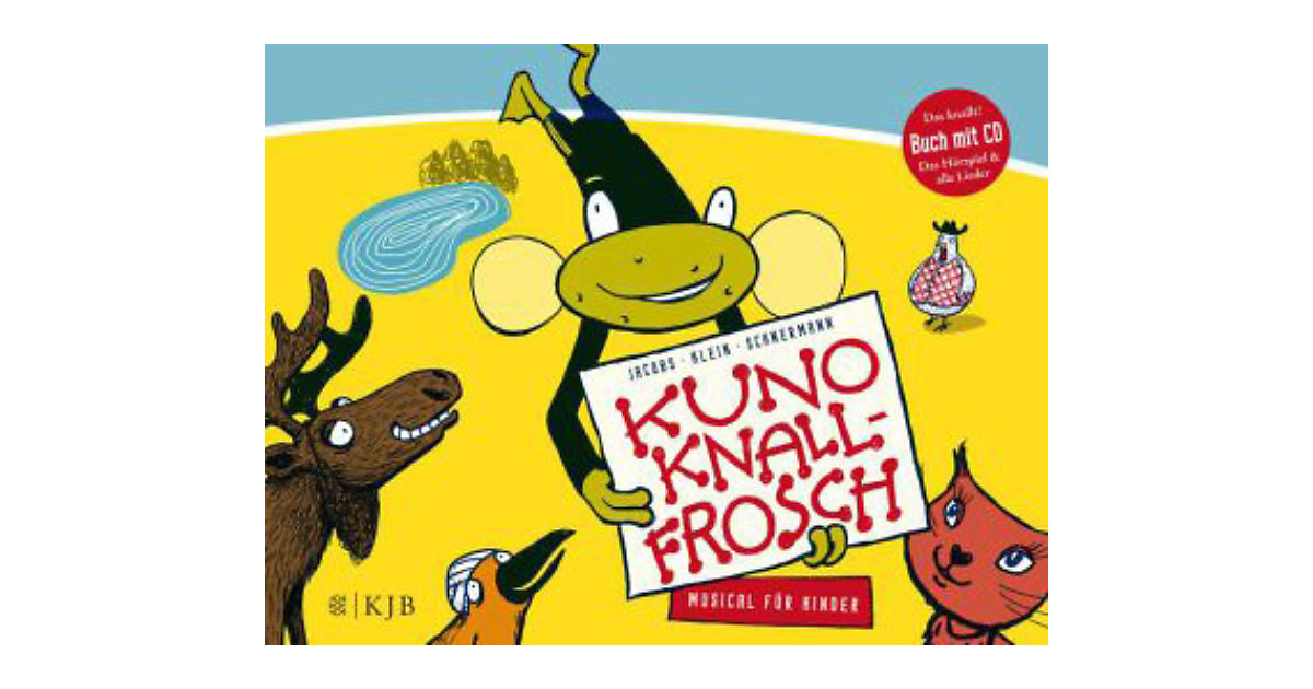 Kuno Knallfrosch: Musical Kinder, mit Audio-CD ...
