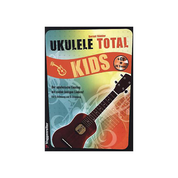 Ukulele Kids, Total Kids, Ukulele m. Audio-CD, Gernot Rödder e893a6