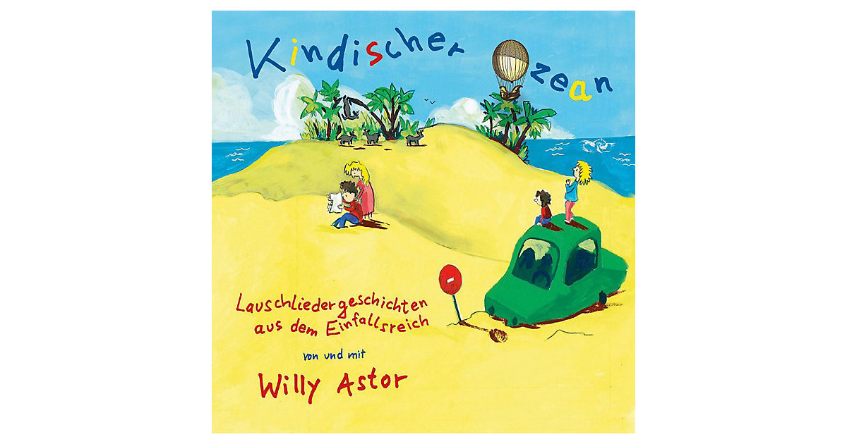 CD Willy Astor- Kindischer Ozean