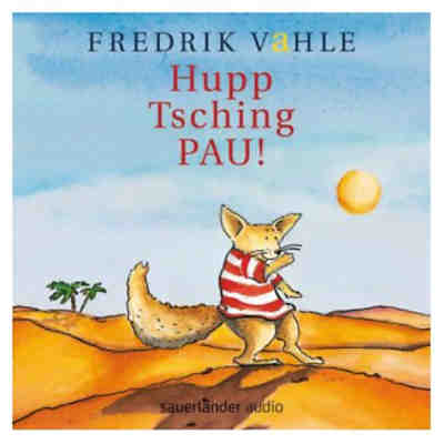 Hupp Tsching Pau! Bewegungslieder, 1 CD-Audio