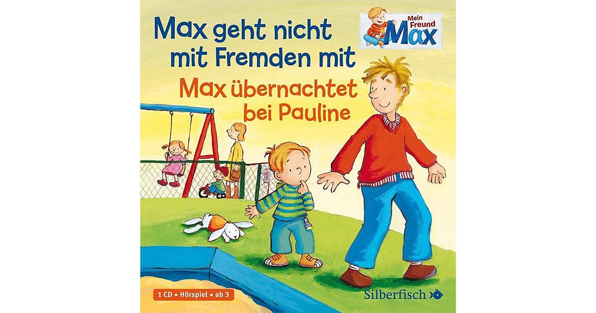 Mein Freund Max: Max geht nicht mit Fremden mit / Max übernachtet bei Pauline, 1 Audio-CD Hörbuch