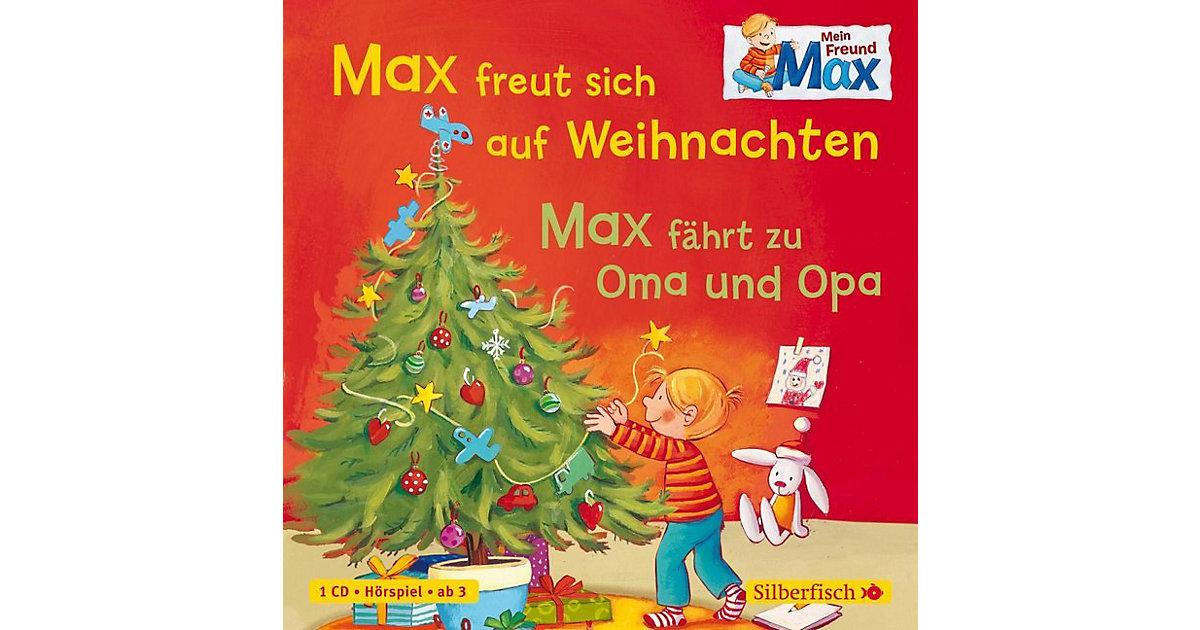 Mein Freund Max: Max freut sich auf Weihnachten / Max fährt zu Oma und Opa, 1 Audio-CD Hörbuch