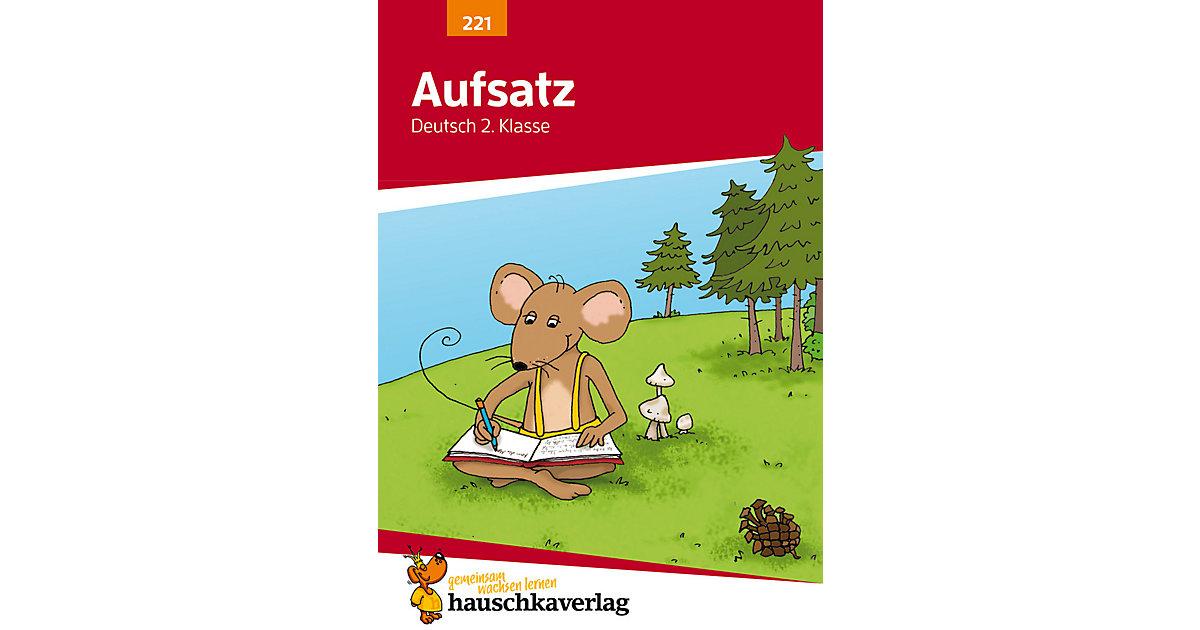 Hauschka Verlag · Aufsatz Deutsch 2. Klasse [Att8:BandNrText: 221]
