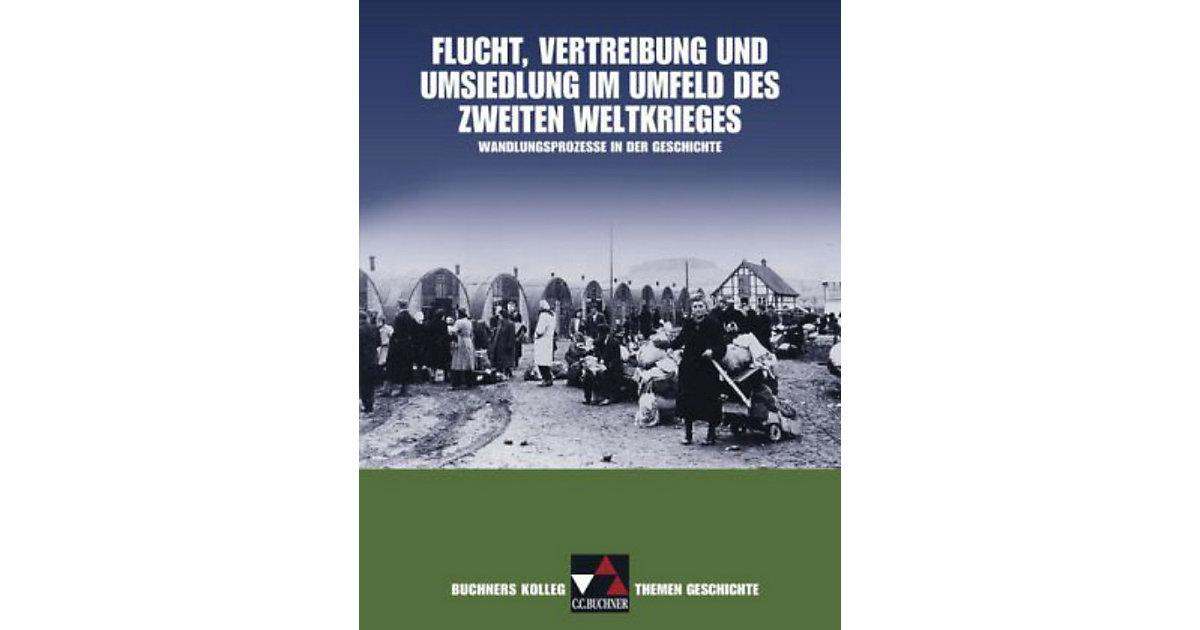 Buchners Kolleg. Themen Geschichte: Flucht, Ver...