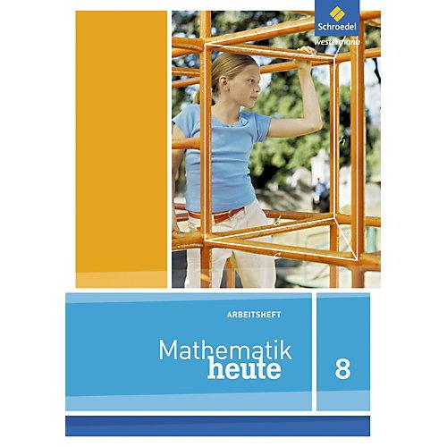 Schroedel Verlag Mathematik heute, Ausgabe Nordrhein-Westfalen (2012): 8. Schuljahr, Arbeitsheft [Att8:BandNrText: 87693] jetztbilligerkaufen