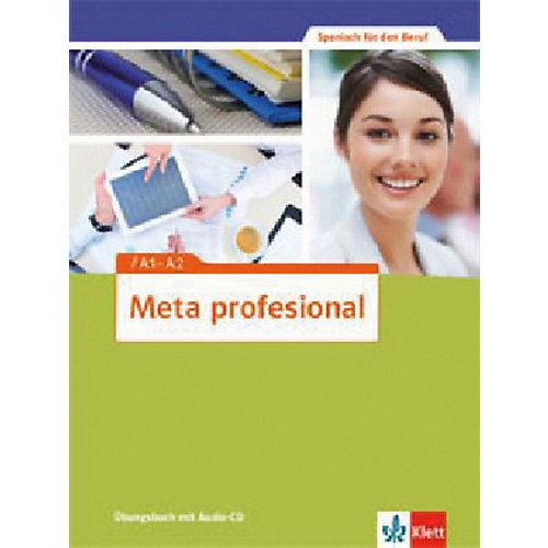 Klett Verlag Meta profesional: Übungsbuch mit Audio-CD jetztbilligerkaufen