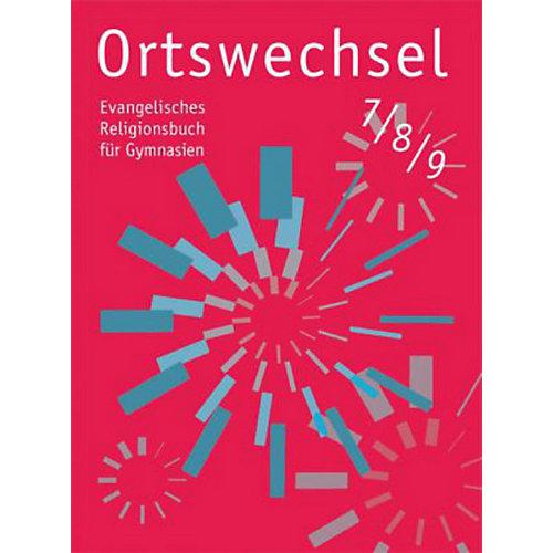 Ortswechsel: 7.-9. Schuljahr, Ausgabe Nordrhein-Westfalen [Att8:BandNrText: 70041] jetztbilligerkaufen