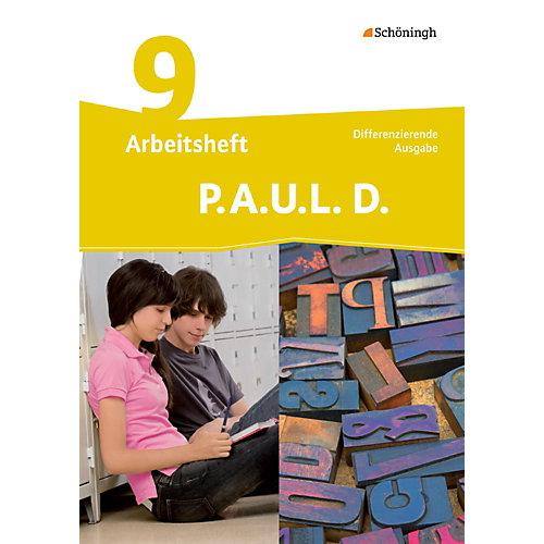 Westermann Verlag P.A.U.L. D., Ausgabe Realschulen und Gesamtschulen: 9. Klasse, Arbeitsheft [Att8:BandNrText: 028110] Kinder jetztbilligerkaufen