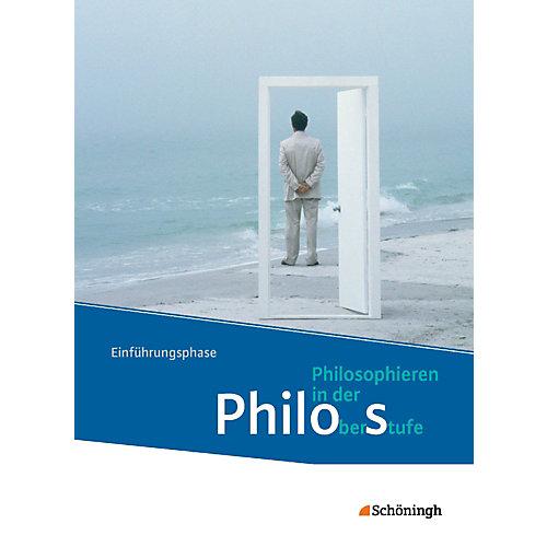 Westermann Verlag Philo´s - Philosophieren in der Oberstufe Nordrhein-Westfalen, Neubearbeitung: Einführungsphase [Att8:BandNrText: 025058] jetztbilligerkaufen