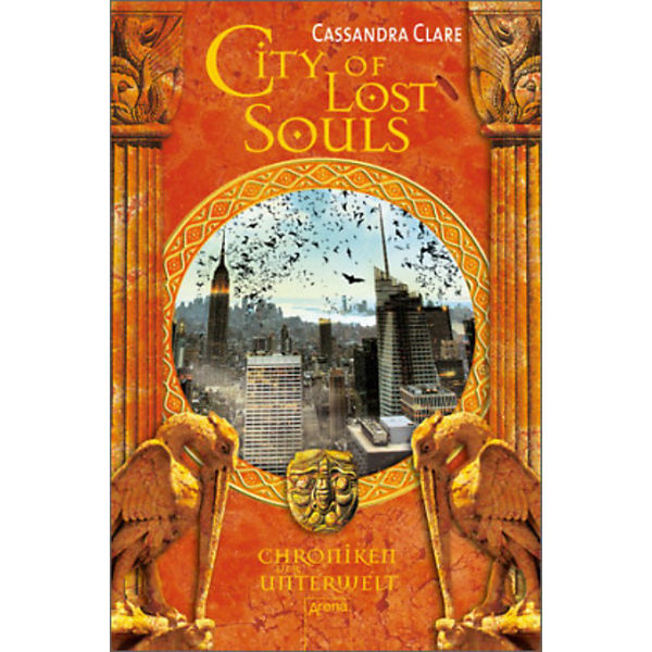 Chroniken der Unterwelt - City of Lost Souls, Band 5