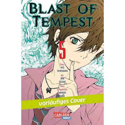 Blast Of Tempest, Band 5