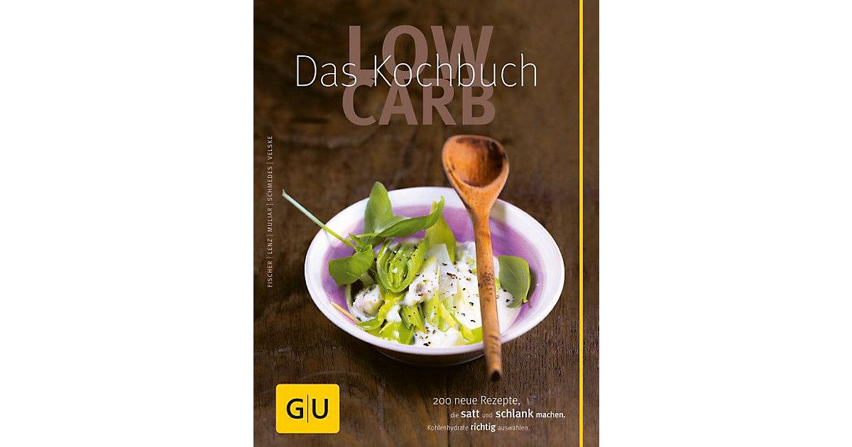 Low Carb - Das Kochbuch