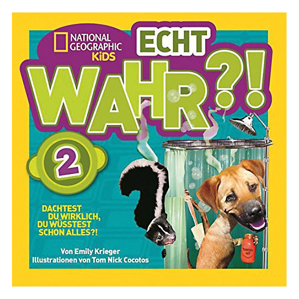 National Geographic Kids: Echt wahr?!