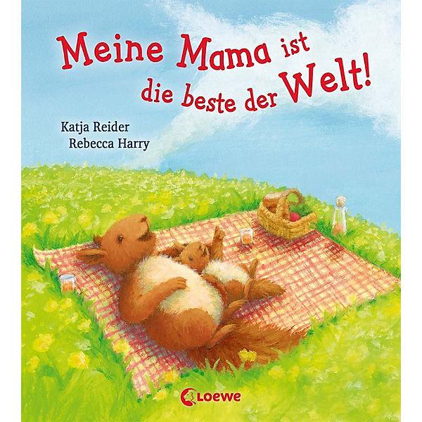 Meine Mama ist die Bestee der Welt!, Katja Reider
