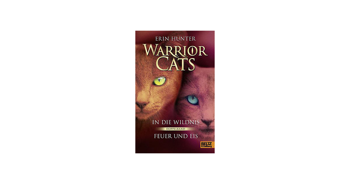 Warrior Cats: In die Wildnis und Feuer und Eis,...