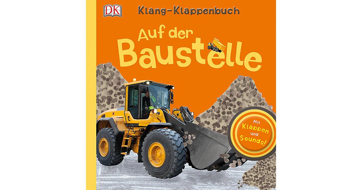 Klang Klappenbuch: Auf der Baustelle, Soundbuch...