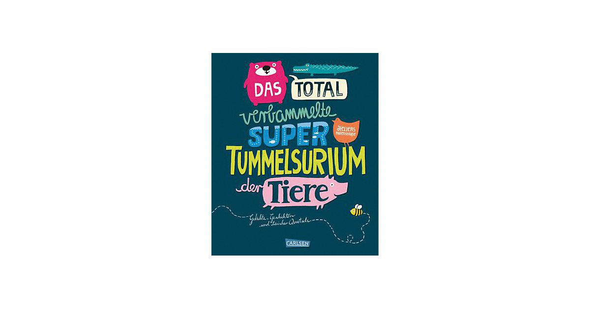 Carlsen · Das total verbammelte super Tummelsurium der Tiere