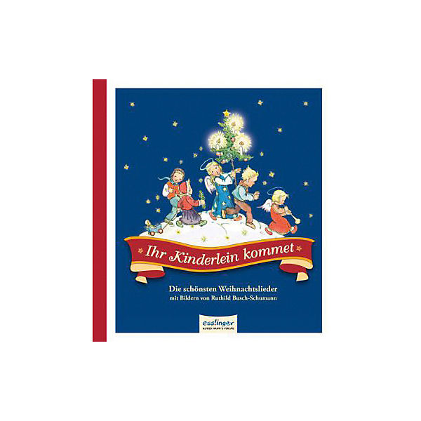 Schönsten Weihnachtslieder.Ihr Kinderlein Kommet Die Schönsten Weihnachtslieder Ruthild Busch Schumann