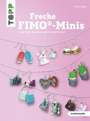 Freche FIMO-Minis, Simone Beck