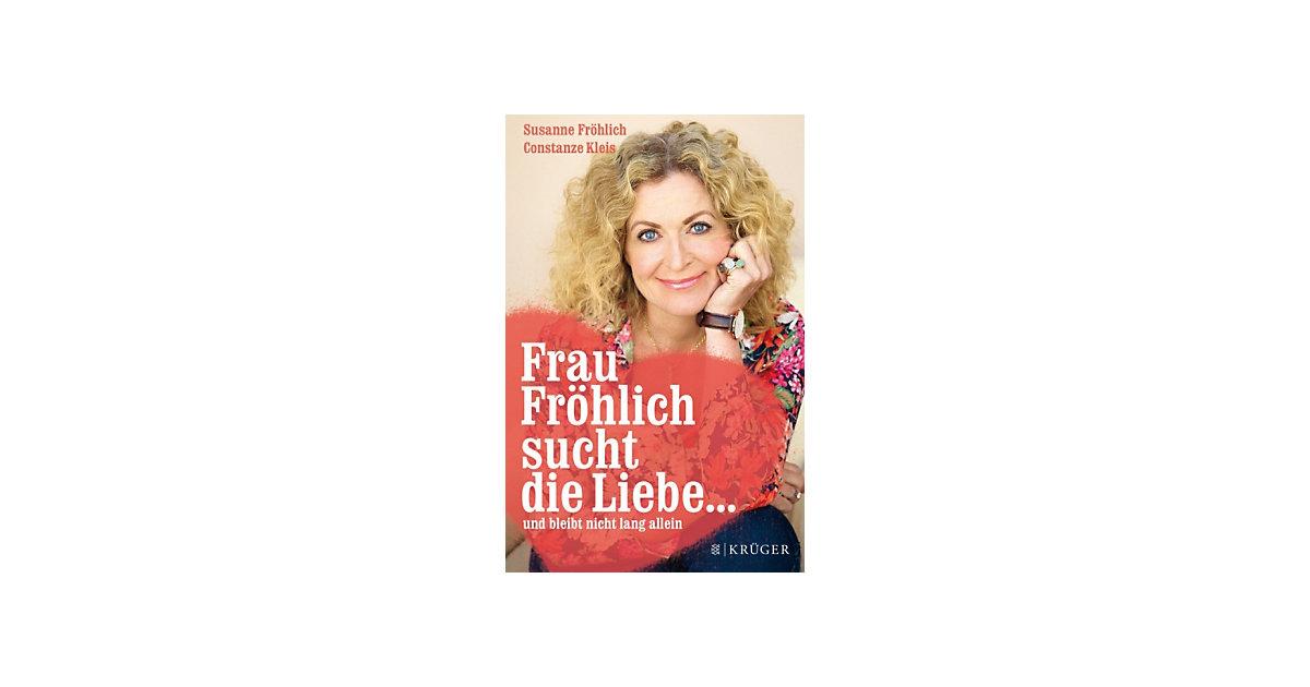 Frau Fröhlich sucht die Liebe... und bleibt nic...