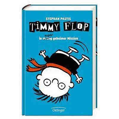 Timmy Flop: In streng super geheimer Mission