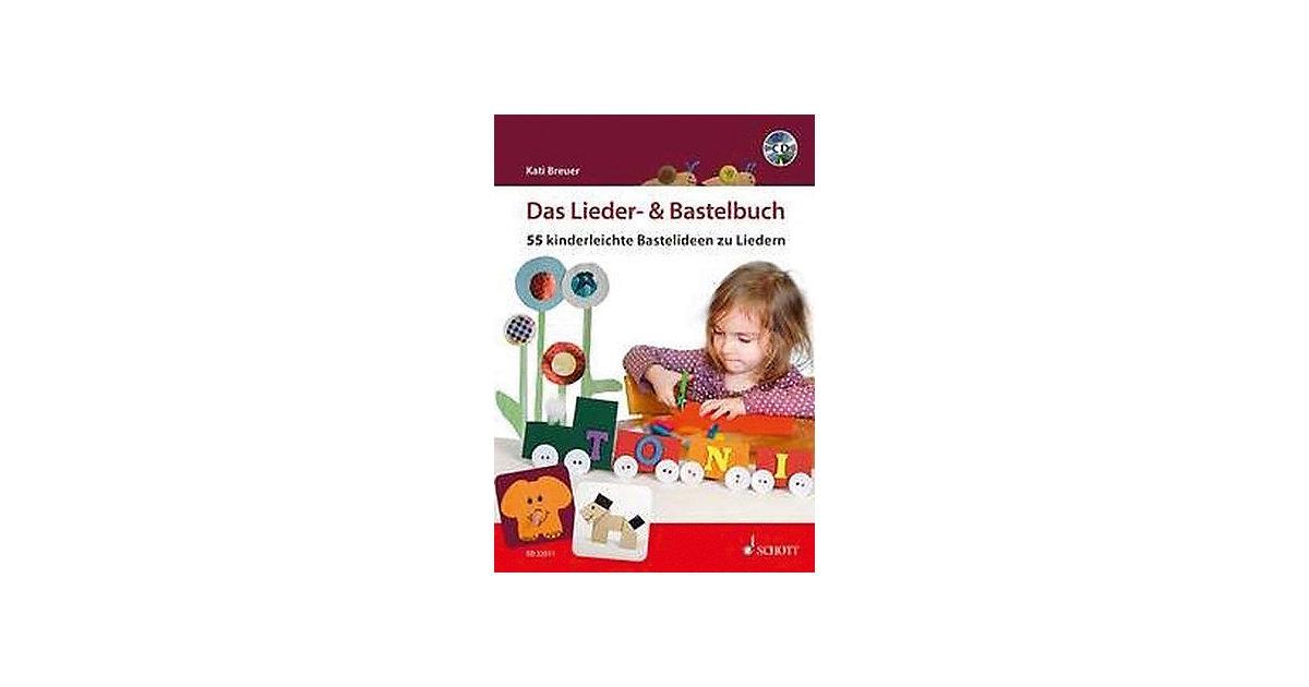 Schott Verlag · Das Lieder- & Bastelbuch, 1 Audio-CD