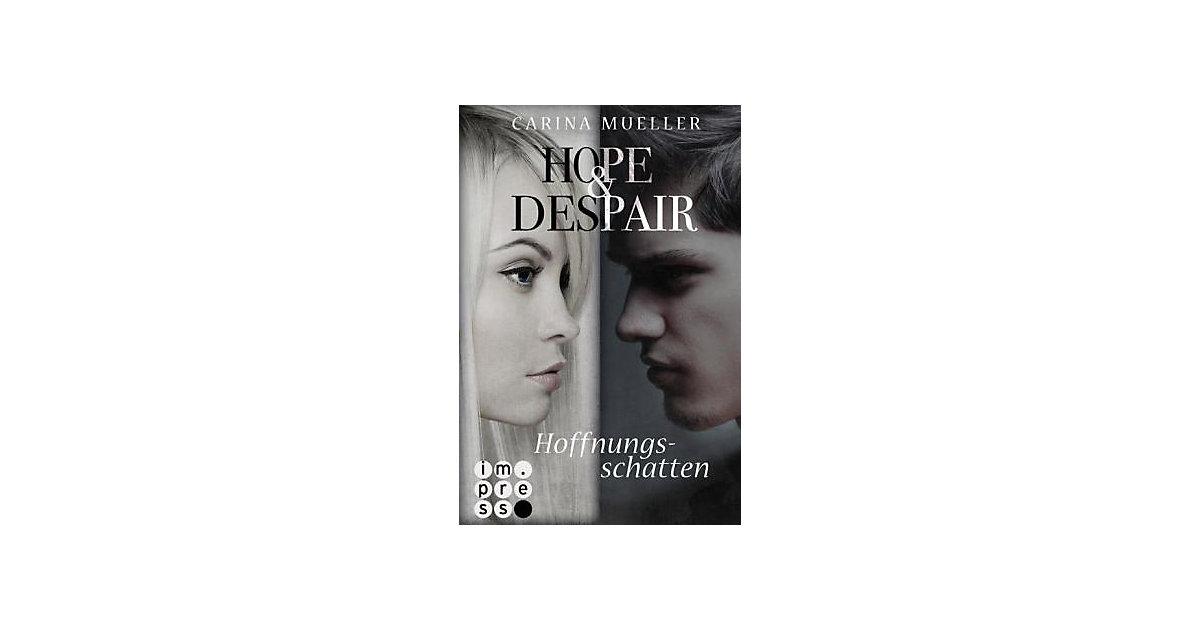 Hope & Despair: Hoffnungsschatten