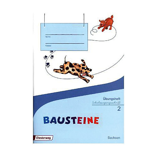 Diesterweg Verlag BAUSTEINE Sprachbuch, Ausgabe 2016 Sachsen: 2. Schuljahr, Übungsheft Schulausgangsschrift Kinder
