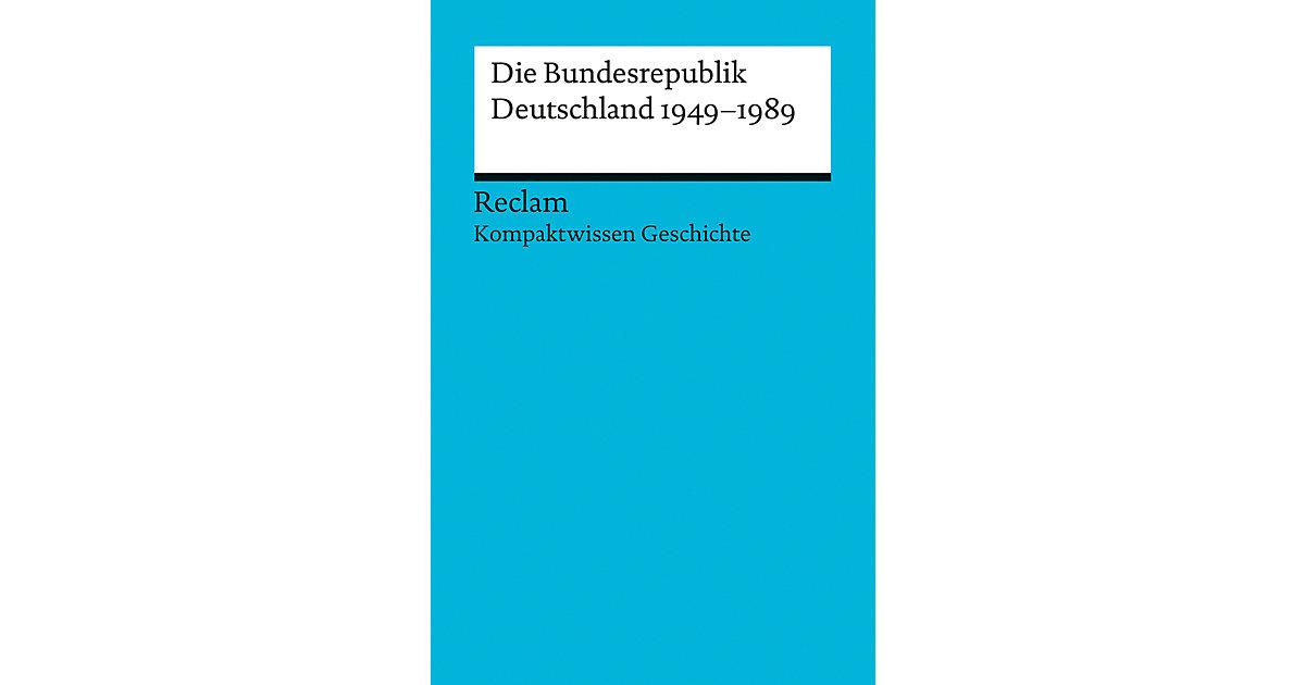 Kompaktwissen Geschichte. Die Bundesrepublik Deutschland 1949-89