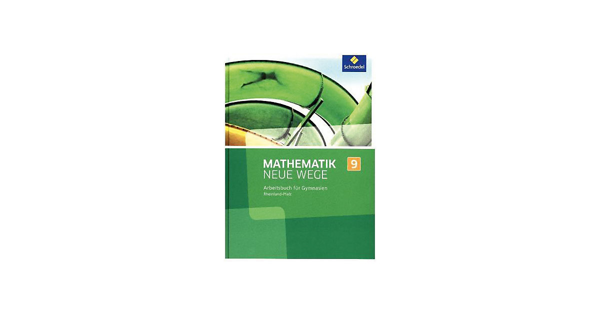 Mathematik Neue Wege SI, Ausgabe 2016 Rheinland...