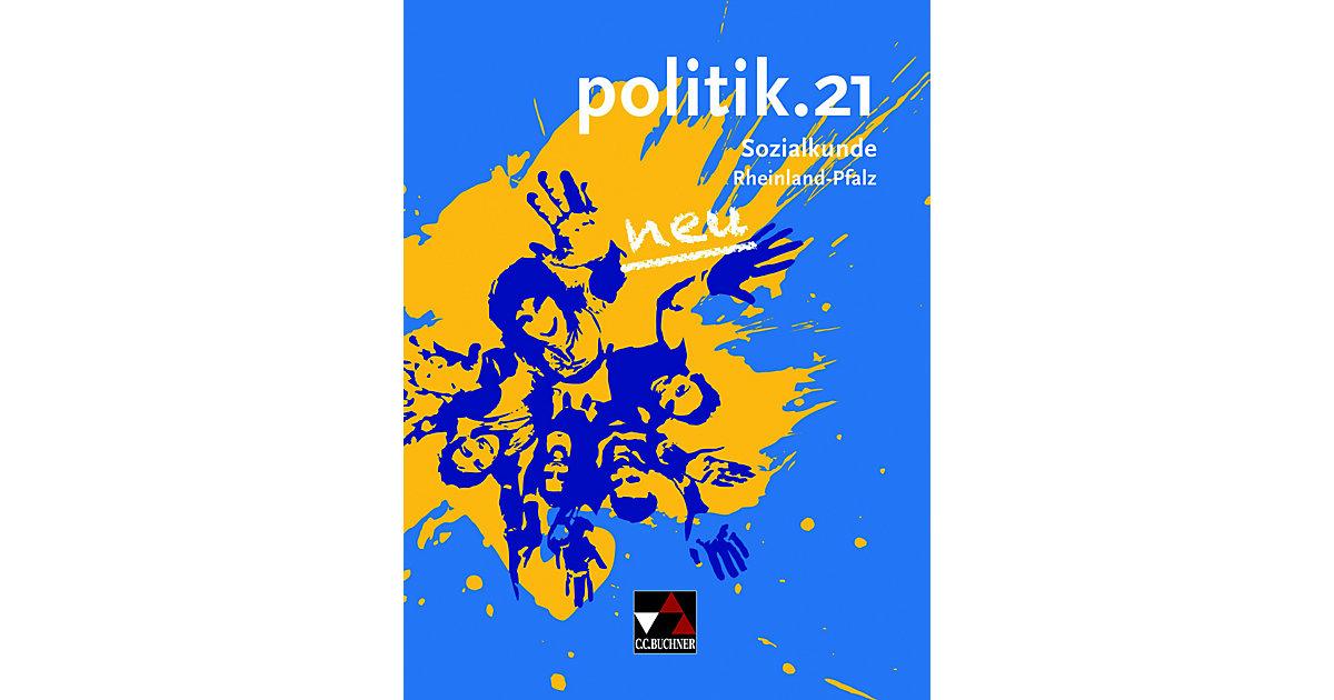 politik.21, Sozialkunde Rheinland-Pfalz: Schüle...