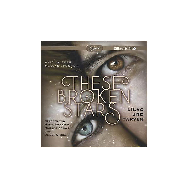 These Broken Stars: Lilac und Tarver, 2 MP3-CDs