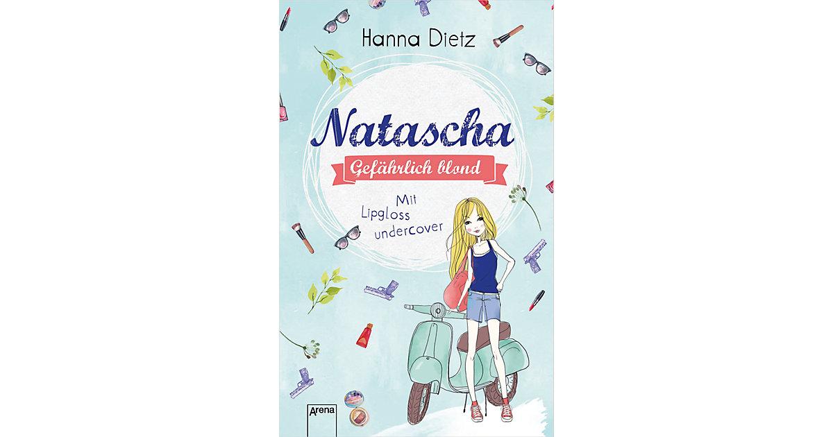 Buch - Natascha - Gefährlich blond: Mit Lipgloss undercover