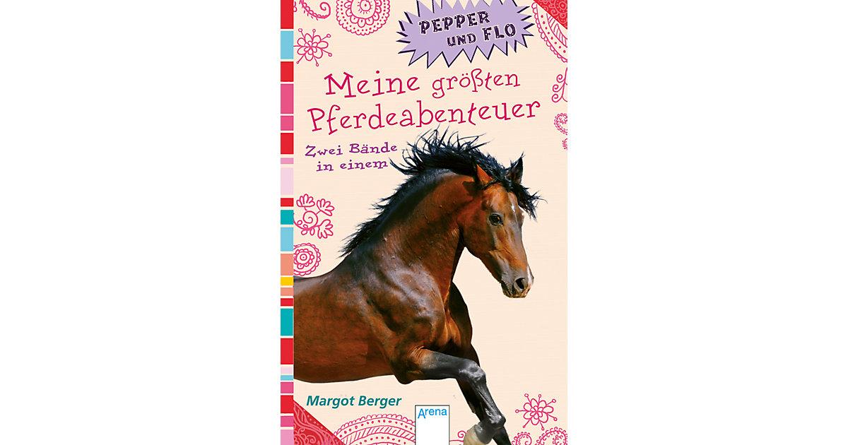 Pepper und Flo: Meine größten Pferdeabenteuer, ...