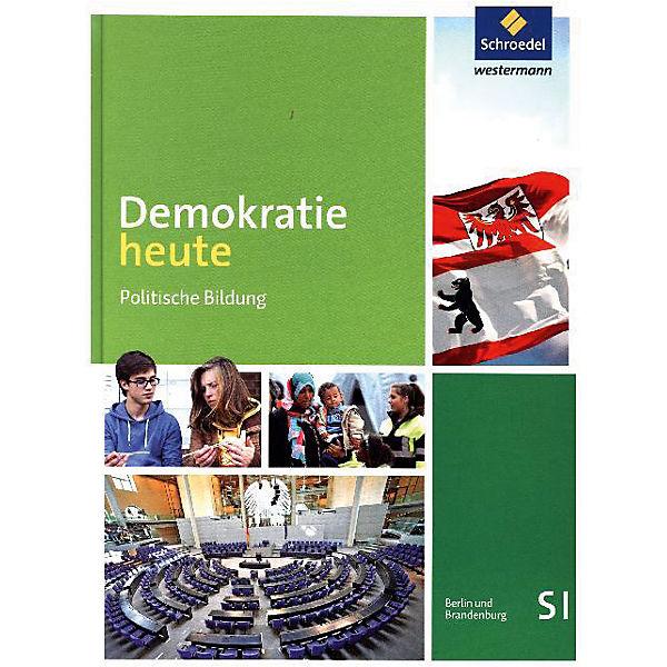 demokratie heute ausgabe 2016 f r die sekundarstufe i in berlin und brandenburg sch lerband. Black Bedroom Furniture Sets. Home Design Ideas