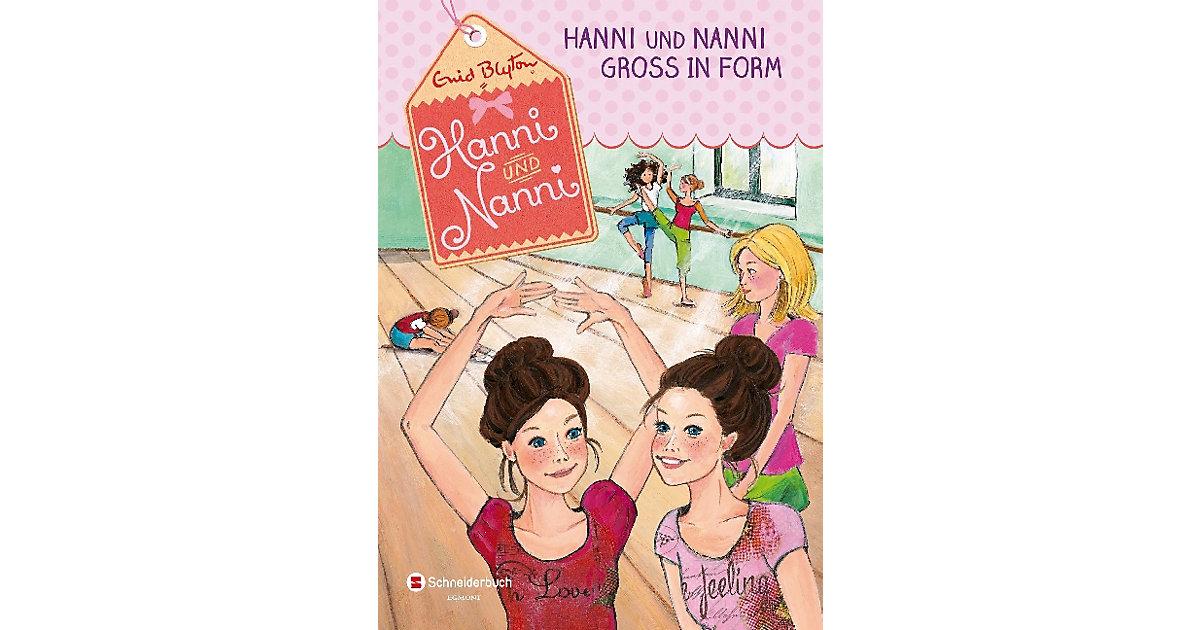 Hanni und Nanni: Hanni und Nanni groß in Form, ...