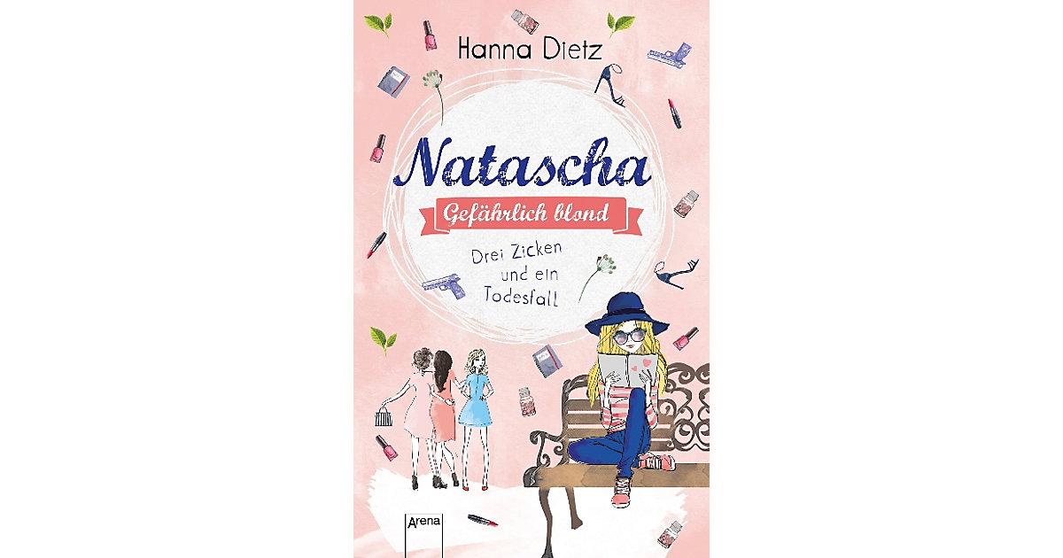 Natascha - Gefährlich blond: Drei Zicken und ei...