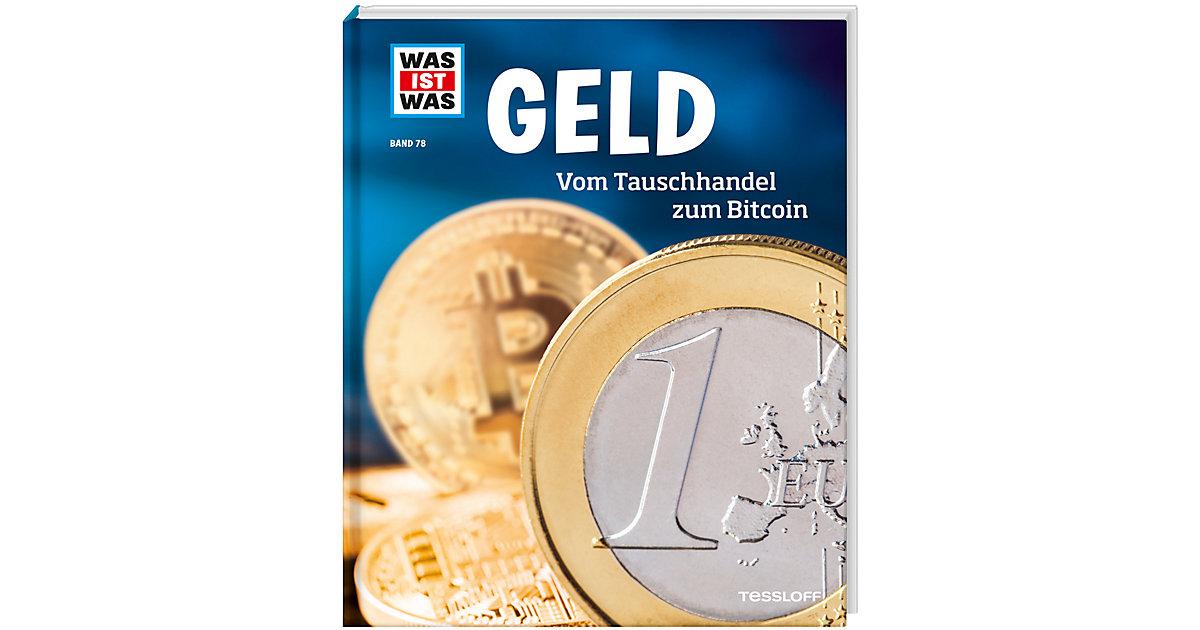 WAS IST WAS Geld: Vom Tauschhandel zum Bitcoin